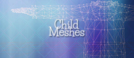 Child Meshes