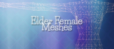 Elder Female Meshes