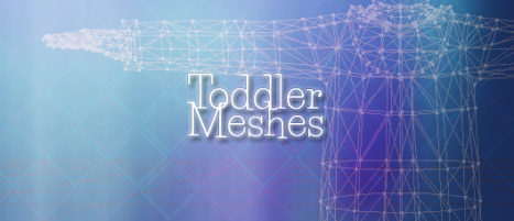 Toddler Meshes